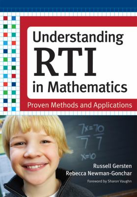 Understanding RTI in Mathematics: Proven Methods and Applications 9781598571677