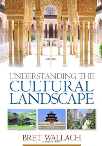 Understanding the Cultural Landscape 9781593851200