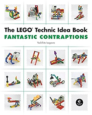 Lego Technic Idea Book: Fantastic Contraptions 9781593272791