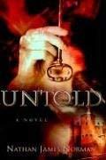Untold 9781597819985