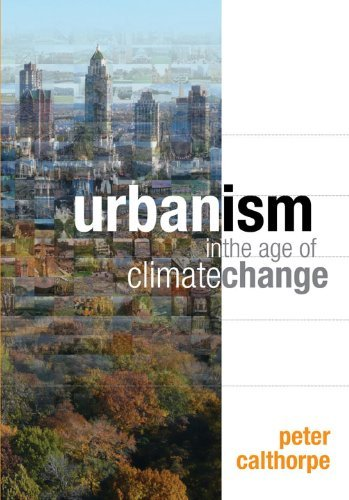 Urbanism in the Age of Climate Change 9781597267205