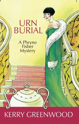 Urn Burial: A Phryne Fisher Mystery 9781590581698