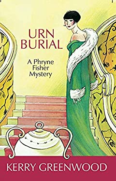 Urn Burial: A Phryne Fisher Mystery 9781590583685