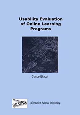 Usability Evaluation of Online Learning Programs 9781591401056