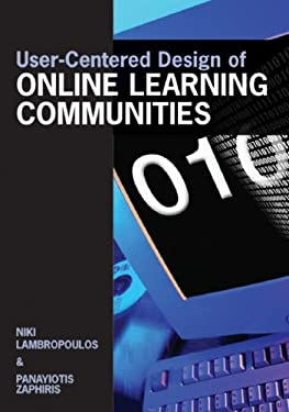 User-Centered Design of Online Learning Communities 9781599043586