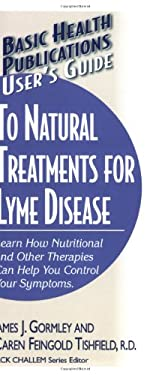 User's Guide to Natural Treatments for Lyme Disease 9781591201779