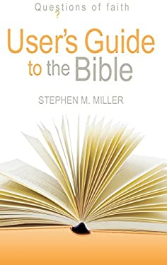 User's Guide to the Bible 9781598561388