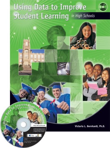 Using Data to Improve Student Learning in High Schools [With CDROM] 9781596670044