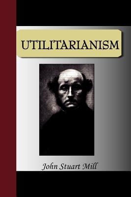 Utilitarianism 9781595478955