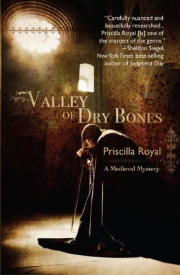 Valley of Dry Bones: A Medieval Mystery 9781590587645