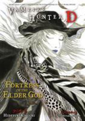 Vampire Hunter D Volume 18: Fortress of the Elder God 9781595829764
