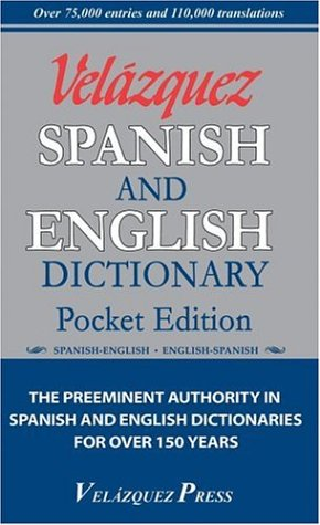 Velazquez Spanish and English Dictionary: Pocket Edition 9781594950032