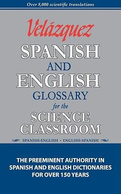 Velazquez Spanish and English Glossary for the Science Classroom