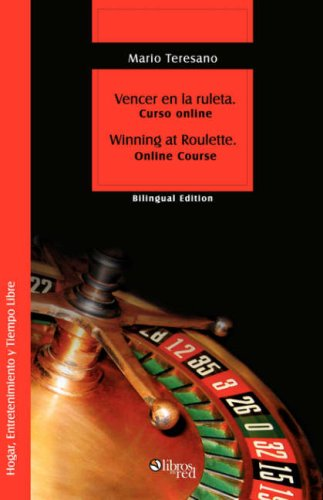 Vencer En La Ruleta. Winning at Roulette 9781597542227