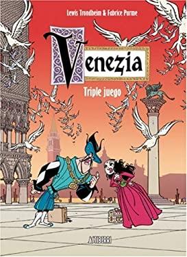 Venezia: Triple Juego: Venice: Triple Game 9781594973109