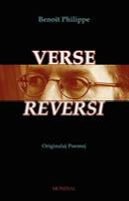 Verse Reversi (Originalaj Poemoj En Esperanto) 9781595690975