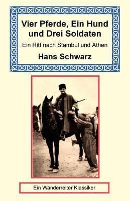Vier Pferde, Ein Hund Und Drei Soldaten