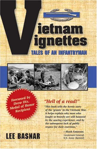 Vietnam Vignettes: Tales of an Infantryman 9781591135128