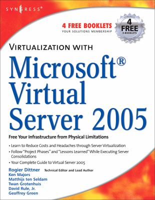 Virtualization with Microsoft Virtual Server 2005 9781597491068