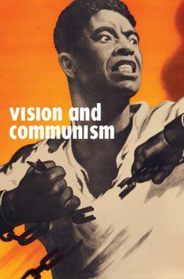 Vision and Communism: Viktor Koretsky and Dissident Public Visual Culture 9781595586254