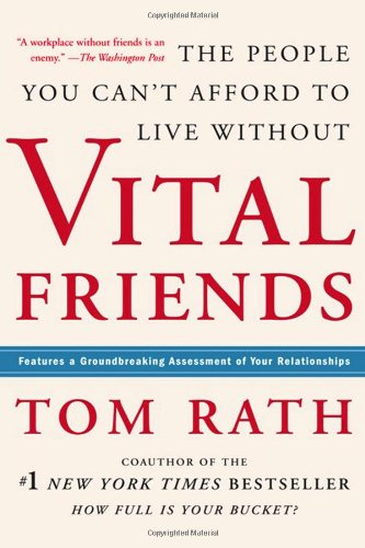 Vital Friends: The People You Can't Afford to Live Without 9781595620071