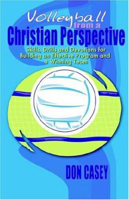 Volleyball from a Christian Perspective 9781593302252