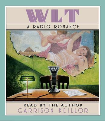 WLT: A Radio Romance 9781598870756