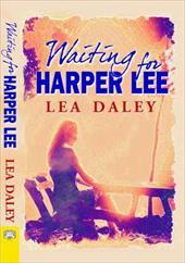 Waiting for Harper Lee 19498183