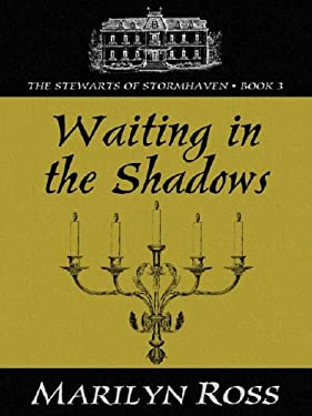Waiting in the Shadows 9781594142444