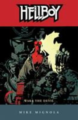 Hellboy Volume 2: Wake the Devil - New Edition! 9781593070953