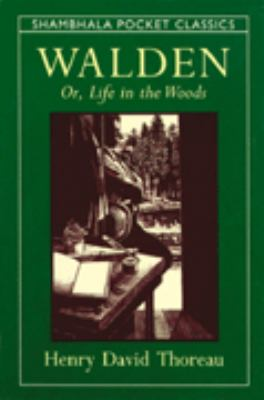 Walden: Or, Life in the Woods 9781590300664
