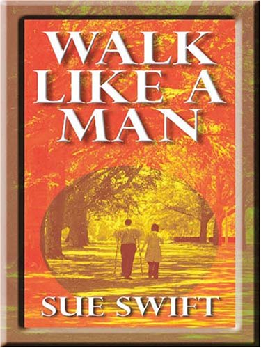 Walk Like a Man 9781594144349