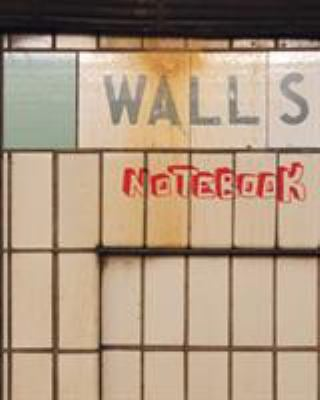 Walls Notebook 9781594743245
