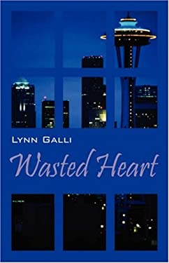 Wasted Heart 9781598009590