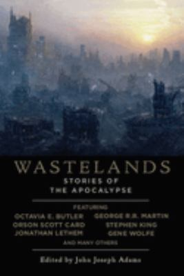 Wastelands: Stories of the Apocalypse 9781597801058