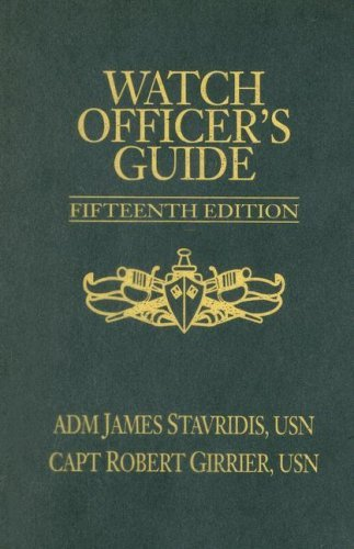Watch Officer's Guide: A Handbook for All Deck Watch Officers 9781591149361