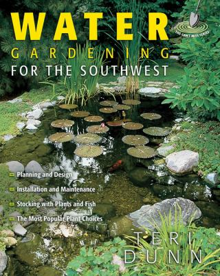 Water Gardening for the Southwest 9781591861515