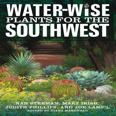Water-Wise Plants for the Southwest 9781591864684