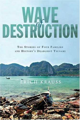 Wave of Destruction: The Stories of Four Families and History's Deadliest Tsunami 9781594863783