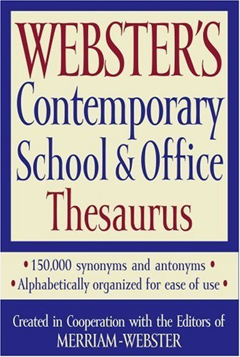 Webster's Contemporary School & Office Thesaurus 9781596950481