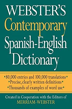 Webster's Contemporary Spanish-English Dictionary 9781596950559