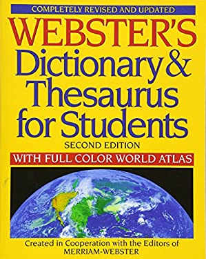 Webster's Dictionary & Thesaurus for Students: With Full Color World Atlas 9781596951075