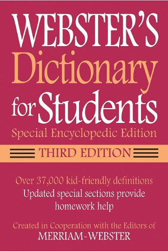 Webster's Dictionary for Students: Special Encyclopedic Edition 9781596950955