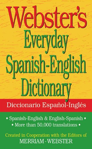 Webster's Everyday Spanish-English Dictionary 9781596951174