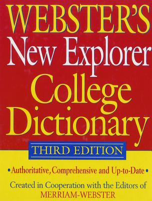 Webster's New Explorer College Dictionary 9781596951358