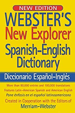 Webster's New Explorer Spanish-English Dictionary 9781596950535