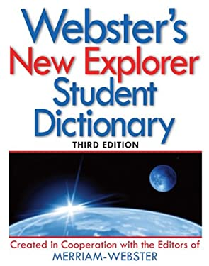 Webster's New Explorer Student Dictionary 9781596950863