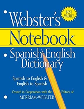 Webster's Notebook Spanish-English Dictionary 9781596950580