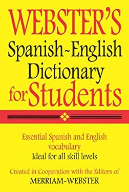 Webster's Spanish-English Dictionary for Students 9781596950962