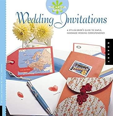 Wedding Invitations: A Stylish Bride's Guide to Simple, Handmade Wedding Correspondence 9781592530373